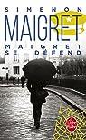 Maigret se défend