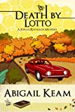 Death By Lotto 5 (Josiah Reynolds Mysteries)
