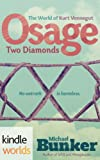 The World of Kurt Vonnegut: Osage Two Diamonds (Kindle Worlds Novel)