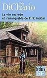 La vie secrète et remarquable de Tink Puddah