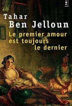Livres Couvertures de Le Premier Amour Est Toujours Le Dernier