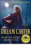 Dream Caster (The Dream Cycle Book 1)