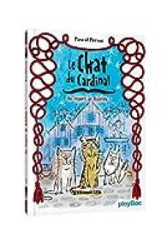 Livres Couvertures de Le Chat Du Cardinal , Tome 1 : Au Secours De Richelieu !