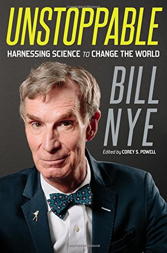 1250007143 – Unstoppable: Harnessing Science to Change the World