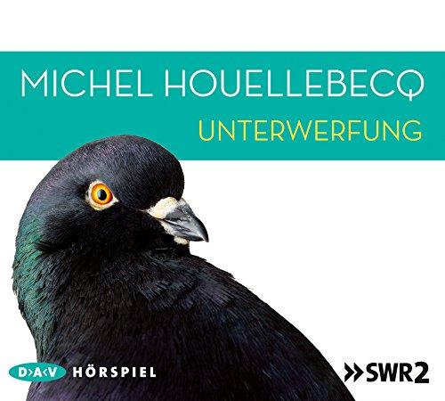 Unterwerfung (Michel Houellebecq) SWR / DAV 2015