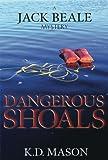 Dangerous Shoals (A Jack Beale Mystery)