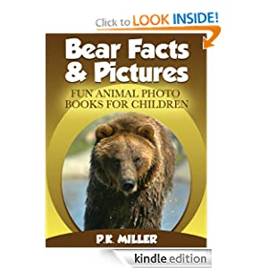 Bear Facts & Pictures (Fun Animal Photo Books for Children)