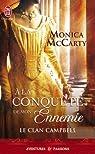 Le clan Campbell, tome 1 : A la conquête de mon ennemie