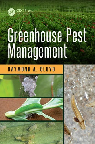 1482227789 – Greenhouse Pest Management (Contemporary Topics in Entomology)