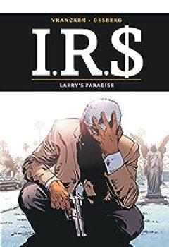 Livres Couvertures de I.R.$., Tome 17 : Larry's Paradise
