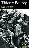 Les traîtres : Une enquête de Célestin Louise, flic et soldat dans la guerre de 14-18