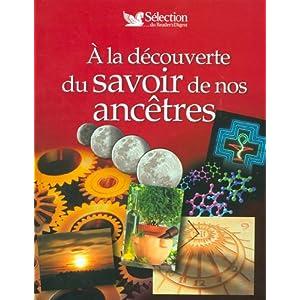 A la découverte du savoir de nos ancêtres