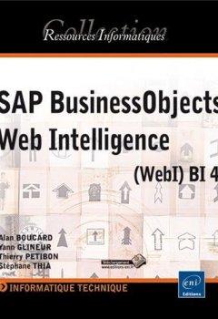 Livres Couvertures de SAP BusinessObjects Web Intelligence (WebI) BI 4