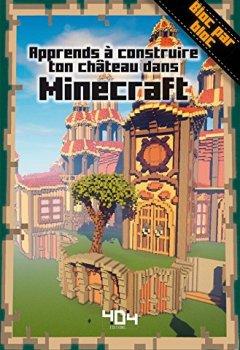 Livres Couvertures de Apprends à construire ton château dans Minecraft