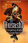 Musashi : La pierre et le sabre&La parfaite lumière