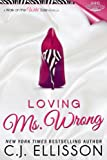 Loving Ms. Wrong (Walk on the Wild Side: Best Friend Books)