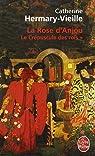 Le Crépuscule des rois, tome 1 : La Rose d'Anjou