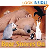Bear Snores On, by Karma Wilson, illustrations by Jane Chapman