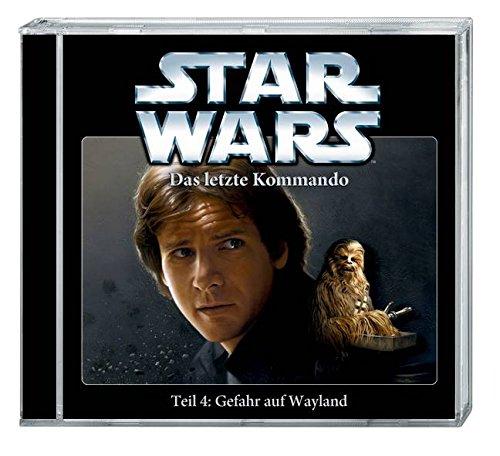 Star Wars: Das letzte Kommando (4)  Gefahr auf Wayland (Imaga)