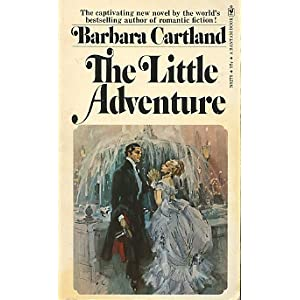 The Little Adventure (The Bantam Barbara Cartland Library #3)