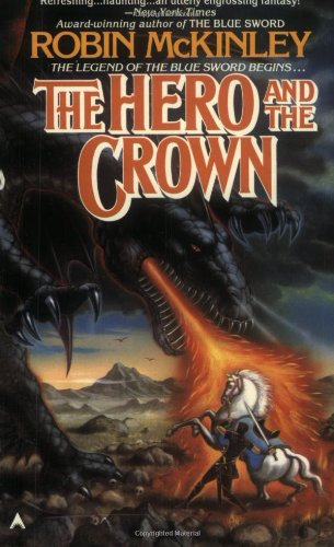 Robert McKinley's The Hero and The Crown - one of my favourites
