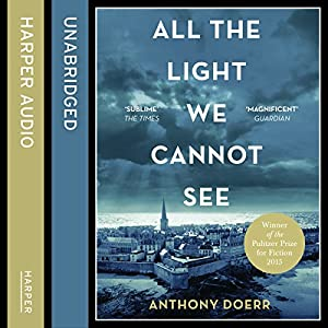 All the Light We Cannot See Audiobook