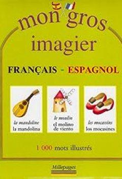 Livres Couvertures de Mon Gros Imagier Français Espagnol