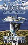 Complete Atopia Chronicles
