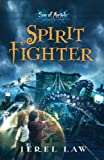 Spirit Fighter (Son of Angels, Jonah Stone Book 1)