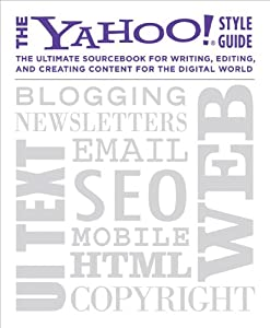 """Cover of """"The Yahoo! Style Guide: The Ult..."""