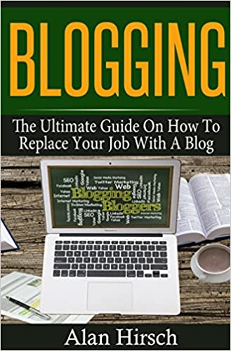The Ultimate Guide On How To Replace Your Job With A Blog