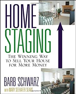 "Cover of ""Home Staging: The Winning Way t..."
