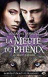 La Meute du Phenix, tome 4 : Marcus Fuller