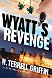 Wyatt's Revenge : A Matt Royal Mystery (Matt Royal Mysteries Book 4)