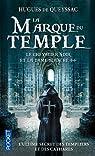 Le Chevalier noir et la Dame blanche, Tome 2 : La marque du temple