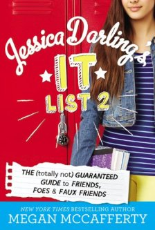 Jessica Darling's It List 2: The (Totally Not) Guaranteed Guide to Friends, Foes & Faux Friends by Megan McCafferty| wearewordnerds.com