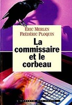 Livres Couvertures de La Commissaire Et Le Corbeau