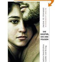 Die Geister, die uns folgen : eine Geschichte von Liebe und Krieg / Janine di Giovanni