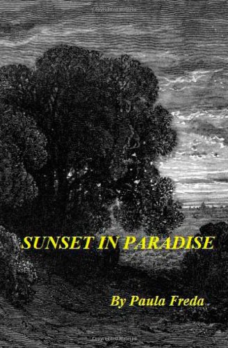 Sunset in Paradise: An Inspirational Tale (a Story of the First Saint Canonized by Christ Himself)
