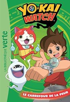 Livres Couvertures de Yo-kai Watch 02 - Le carrefour de la peur