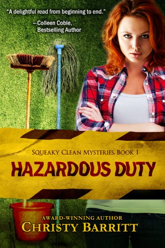 Hazardous Duty: Squeaky Clean Mysteries,...