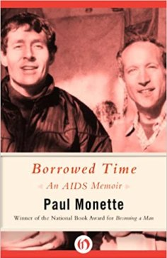 Borrowed Time by Paul Monette
