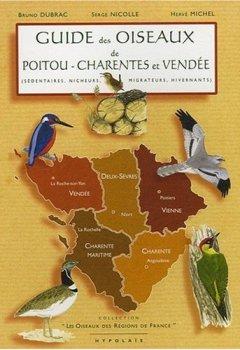 Livres Couvertures de Guide des oiseaux de Poitou-Charentes et Vendée