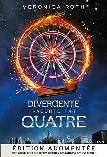 Divergente : Quatre par Roth