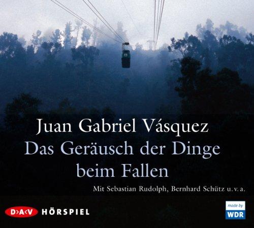 Juan Gabriel Vásquez - Das Geräusch der Dinge beim Fallen (DAV)