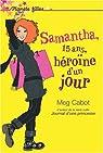 Samantha, Tome 1 : Héroïne d'un jour