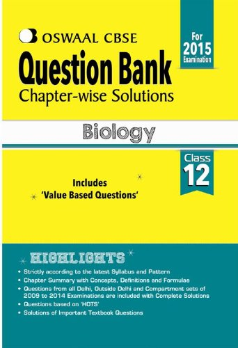 Oswaal CBSE Question Bank Chapter-Wise Solutions for Class 12 Biology