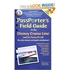 PassPorter's Field Guide to the Disney Cruise Line and its Ports of Call