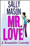 Mr. Love: A Romantic Comedy