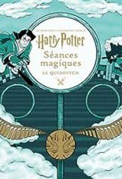 Livres Couvertures de J.K. Rowling's Wizarding World, Tome 3 : Le Quidditch